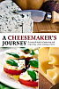 A Cheesemaker&#039;s Journey